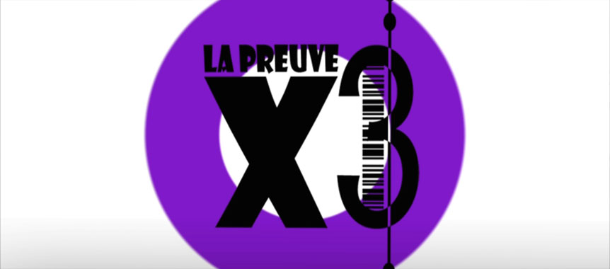 La Preuve X3, Habillage TV