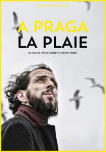 A Praga : La plaie